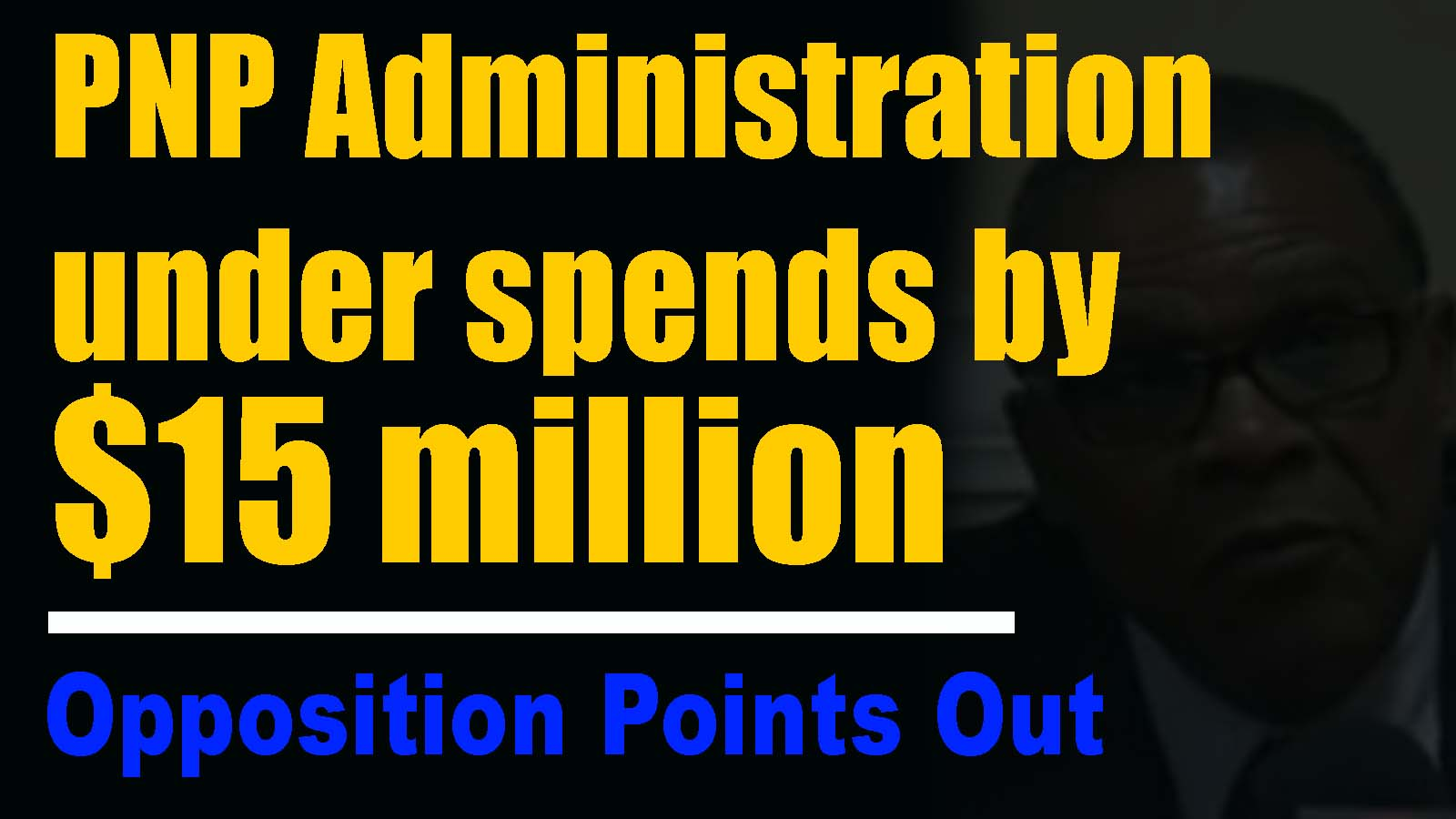 Underspend $15 million