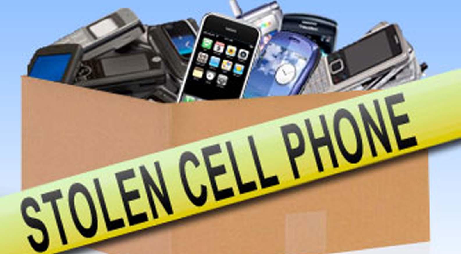 Stolen Cell phones